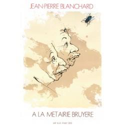 La fine mouche affiche originale de Jean Pierre Blanchard