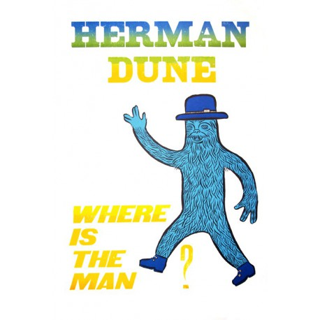 Where is the man ? - Affiche originale de Herman Dune