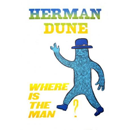 Where is the man ? - Affiche originale de Herman Dune