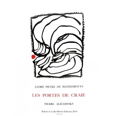 LES PORTES DE CRAIE Affiche Mandiargues / Alechinsky