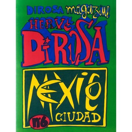 DIROSA MAGAZINE N°6  / Hervé Di Rosa / Éditions RLD