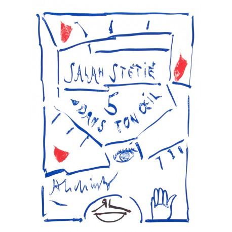 5 DANS TON ŒIL / Livre d'artiste Salah Stétié & Pierre Alechinsky