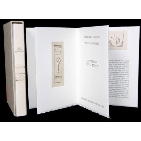 Les trains psychiques - Livre d'artiste de Pierre Bettencourt et Pierre Alechinsky