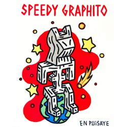 "Speedy Graphito - Florence Mourey - En Puisaye"" N°26"